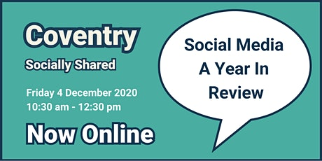 Coventry Socially Shared - Social Media A Year In Review tickets