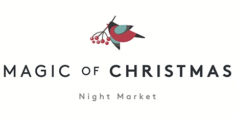Magic of Christmas Night Market tickets