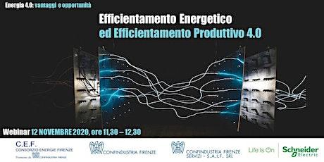 Efficientamento Energetico ed Efficientamento Produttivo 4.0 biglietti