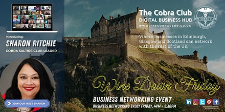 Wine Down Friday - Online Networking Event - Edinburgh, Glasgow, Scotland tickets