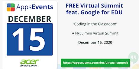 Virtual Google EDU Summit - December 2020 tickets
