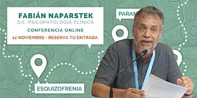 """Conferencia de Fabián Naparstek: """"Los objetos a y el loco"""""""