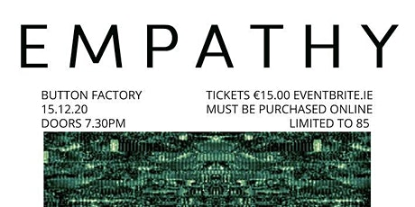Button Factory Presents: Empathy tickets