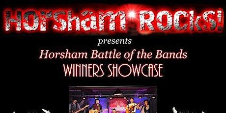 Horsham Rocks presents Horsham Battle of the Bands: Winners Showcase! tickets