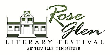 Rose Glen  Literary Festival - Sevierville, Tennessee -February 19, 2022 tickets