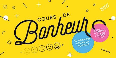 Cours de Bonheur 1h30 - En ligne - Atelier #2 billets