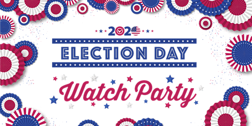Election Watch Party