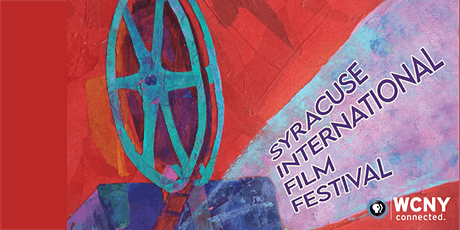 Syracuse International Film Festival: Day 7 tickets