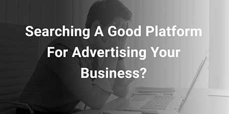 Grow Your Business with  Google Ads! tickets
