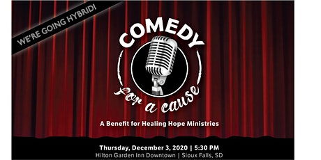 Comedy For A Cause | A Benefit for Healing Hope Ministries tickets