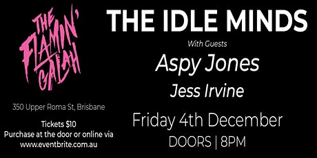 The Idle Minds @ The Flamin' Galah w/ Aspy Jones & Jess Irvine tickets