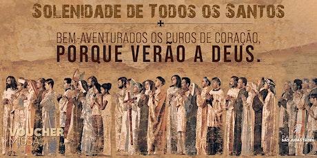 Santa Missa das 18h | DOMINGO 01/11 | Solenidade de Todos os Santos ingressos