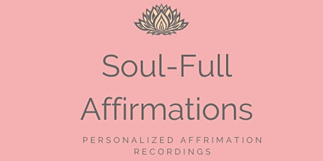 Soul-full Affirmations for Artists *LIVE EVENT* tickets