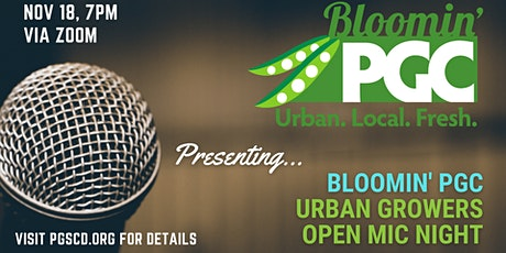Bloomin' PGC Urban Growers Open Mic Night tickets
