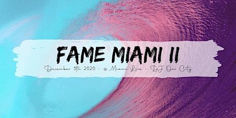 Fame Miami tickets