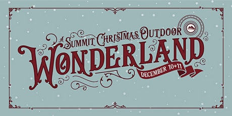 A Summit Christmas Outdoor Wonderland | Conway tickets