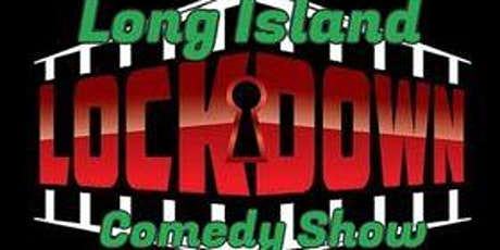 Long Island Lockdown Comedy Show tickets