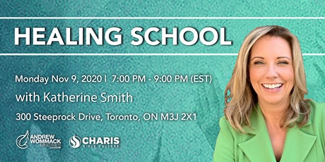 Healing School Toronto with Katherine Smith tickets