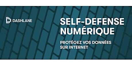 Self-defense numérique - Protégez vos données sur internet billets