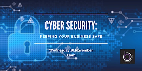 Cyber Security: Keeping your business safe tickets