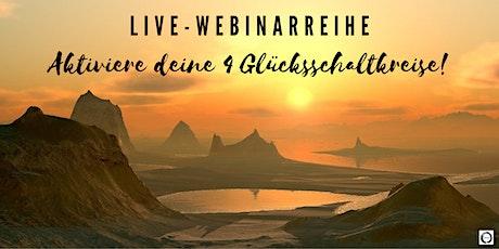 Live-Webinarreihe: Aktiviere deine 4 Glücksschaltkreise Tickets