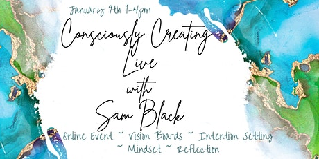 Consciously Creating LIVE with Sam Black tickets