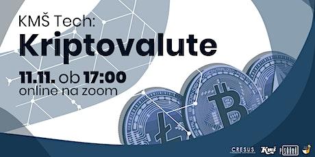 KMŠ Tech: Kriptovalute tickets