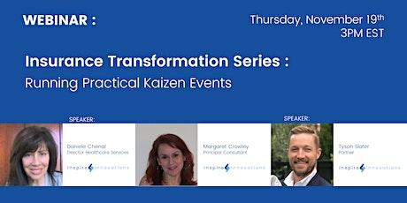 Insurance Transformation : Running Practical Kaizen Events tickets