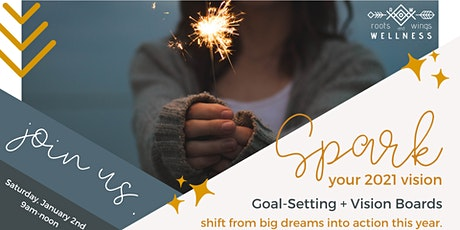 Spark: Virtual Goal-Setting + Vision Boards for 2021 tickets