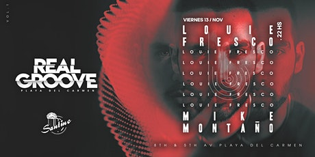 Real Groove Vol 1 - Louie Fresco / Mike Montaño boletos