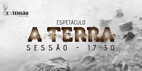 """""""A TERRA"""" - Sessão 17h30 ingressos"""