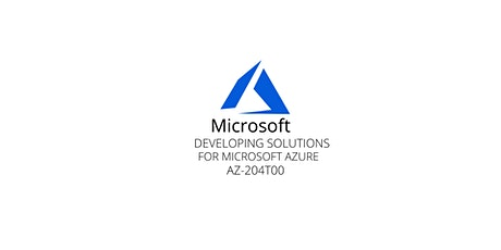Wknds Developing Solutions for Azure Training Course Pleasanton tickets