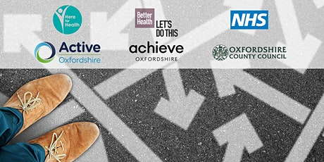 Better Health – Let's do this Oxfordshire: Referral Pathways and Resources tickets