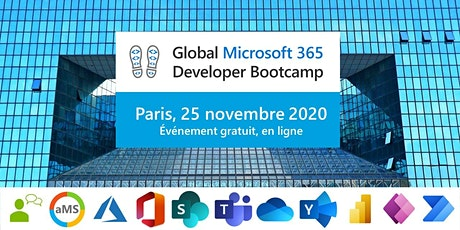 Global Microsoft 365 Developer Bootcamp 2020 - Paris, 25 novembre 2020 billets