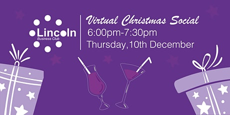 Lincoln Business Club Christmas Social tickets