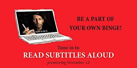 Read Subtitles Aloud tickets