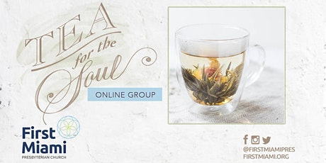 Tea for the Soul tickets