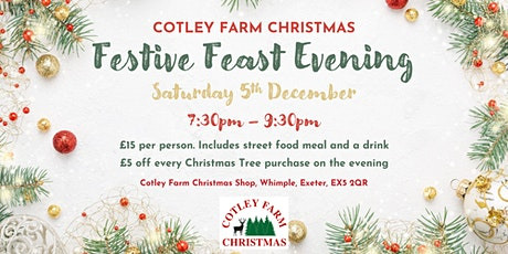 Cotley Farm Christmas Festive Feast Evening - Saturday 5th December 2020 tickets