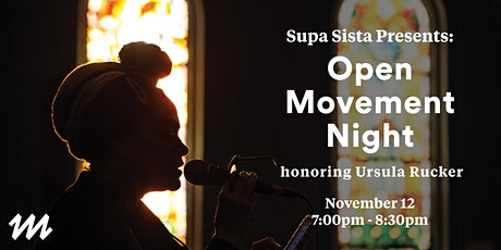 Supa Sista Presents: Open Movement Night, Honoring Ursula Rucker tickets