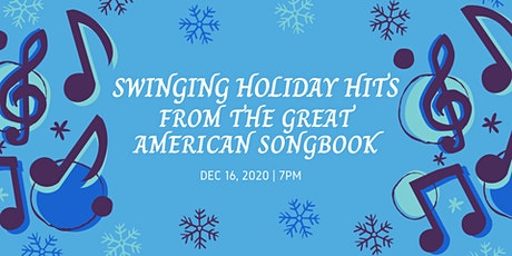 Swinging Holiday Hits from the Great American Songbook tickets