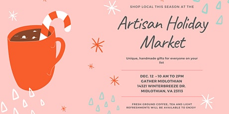 Artisan Holiday Market tickets