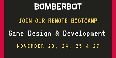 Coding Bootcamp (remote) - Game Design & Development  - (11-14 y) entradas