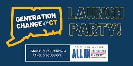 Generation Change CT: Launch Party, Film Screening & Panel Discussion! tickets