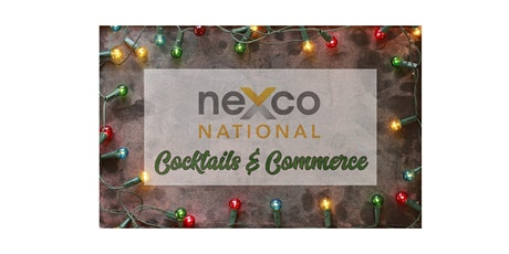 NeXco National Cocktails & Commerce  Happy Holidays Trivia Night tickets
