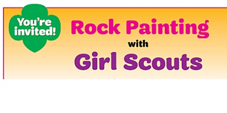 Rock Painting with Girl Scouts Recruitment Party tickets