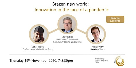 Brazen new world:   Innovation in the face of a pandemic tickets