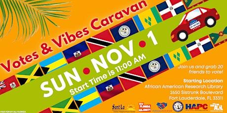Votes & Vibes Caravan - Broward tickets