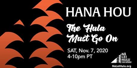 Hana Hou!  The Hula Must Go On tickets