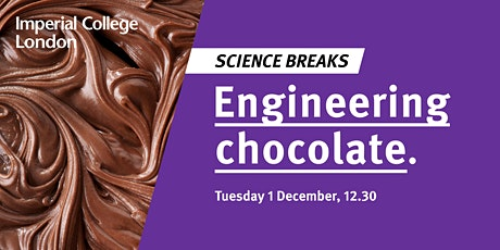 Science Breaks: Engineering chocolate tickets