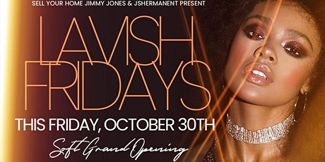 Lavish Fridays @ The all new Azule Buckhead tickets